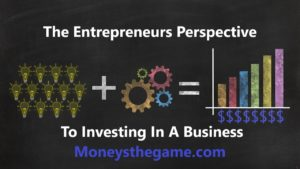 Entrepreneurs perspective of investing in business